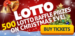 500 Lotto Raffle prizes on Christmas Eve