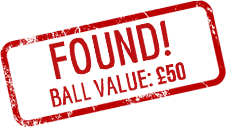 Found! Ball Value: £50