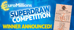 EuroMillions Superdraw Competition - Winner Announced